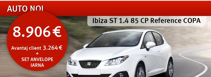 Auto noi: Ibiza ST 1.4 85 CP Reference COPA - 8.906 € Avantaj client: 3.264 € + Set Anvelope Iarna