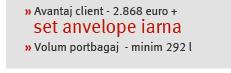 » Avantaj client - 2.868 euro +   set anvelope iarna» Volum portbagaj  - minim 292 l