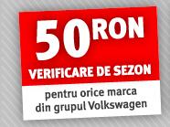 50 RON verificare de sezon pentru orice marca din grupul Volkswagen