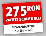 275 RON pachet schimb ulei IBIZA/FABIA/POLO 1.4 (benzina)