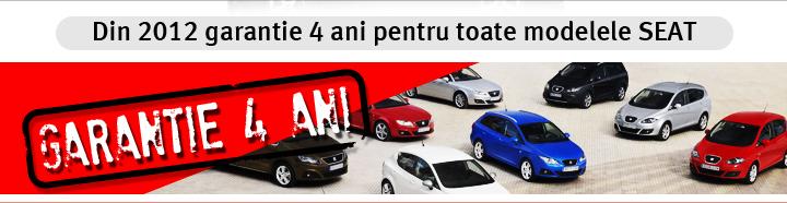 Din 2012 garantie 4 ani pentru toate modelele SEAT