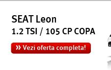 SEAT Leon 1.2 TSI / 105 CP COPA! Vezi oferta completa!
